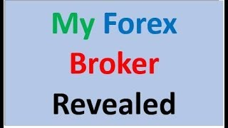 My Forex Broker Revealed