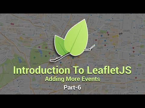 Introduction To Leaflet JS | Adding More Events | Part 6 | Eduonix