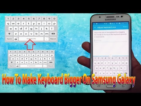 Samsung Galaxy J1/J2/J3/J5/J7/S4/S5/S6/S7: How To Make keyboard Size Bigger Increase Keyboard Size