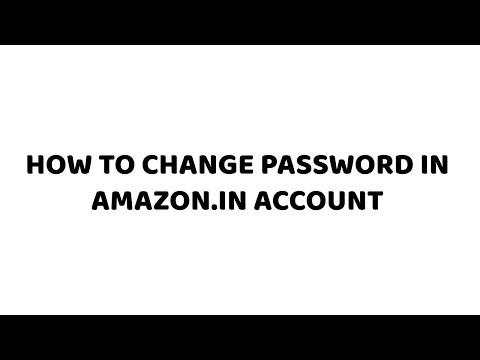 How to Change Password in Amazon.in Account | Easy Tutorials in Hindi