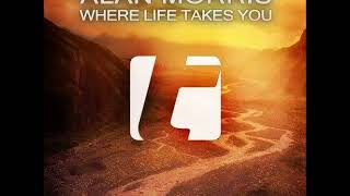 Alan Morriswhere Life Takes Youextended Mix