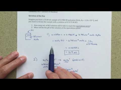 General Chemistry III - Solving for the pH at the equivalence point - Weak Base + Strong Acid