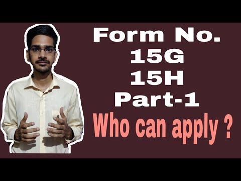 WHAT IS FORM 15G/15H ? - WHO CAN FILE FORM NO.15G/15H ?-PART1