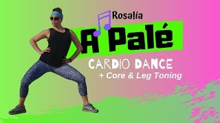 A Pale - Rosalia 🔥 Zumba Fitness Core + Legs & Thighs Toning // Latin Cardio Dance Workout