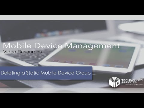 Deleting a Static Mobile Device Group