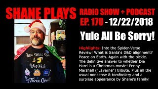 Download Yule All Be Sorry! - Shane Plays Ep. 170 Video
