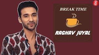 Watch: Break Time with Raghav Juyal