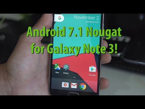 Android 7.1 Nougat for Galaxy Note 3! [CM14.1 ROM]