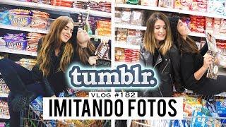 Imitando Fotos Tumblr En El Supermercado | Vlog 182