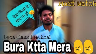 Finally Got Class 1 Medical But This Happend! 😥 Vlog.6  &