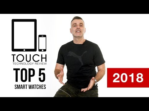 Best Smart Watches in 2018 -  Android and iPhone