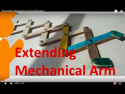 Extending Mechanical Arm/ Robotics Arm How to construct