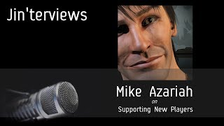Jinterviews Mike Azariah On Supporting New Players