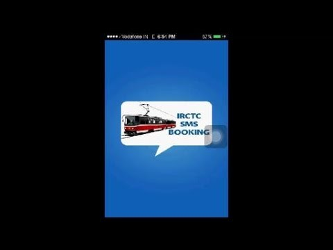 IRCTC SMS Booking Mobile App   Train Ticket