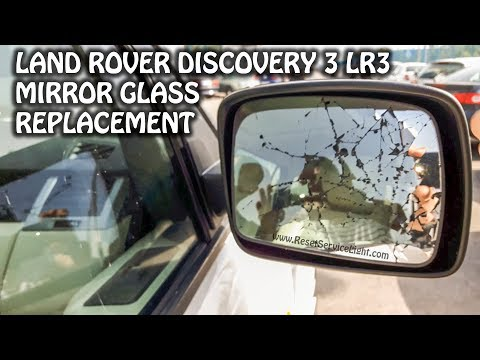 Replace side mirror glass Land Rover Discovery 3 LR3 2004-2009