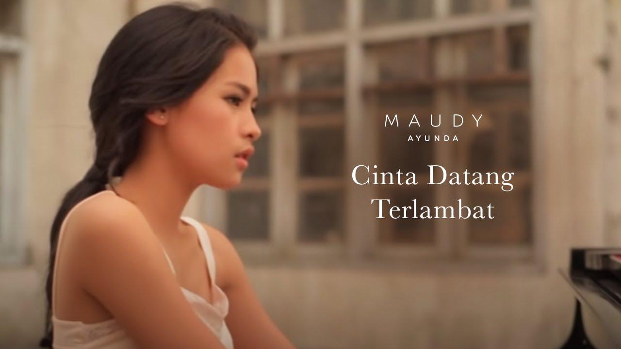 Maudy Ayunda - Cinta Datang Terlambat