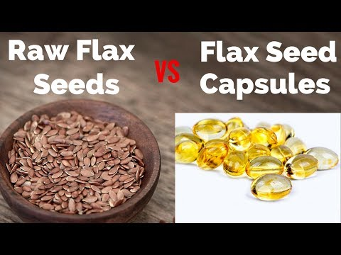 Raw Flax Seeds Vs Flax Seed Capsule - Which one is best ?