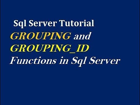 GROUPING and GROUPING_ID Functions in Sql Server