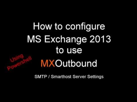 How to change the SMTP (Smarthost) server settings in MS Exchange 2013 with Powershell