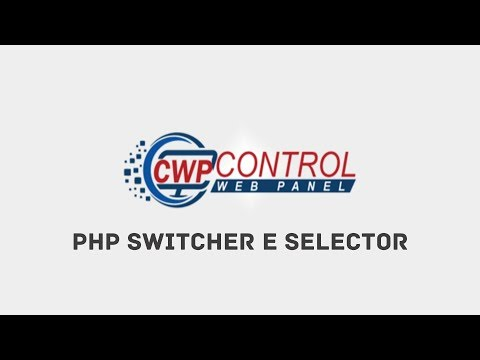 PHP Switcher e PHP Selector - CentOS Web Panel