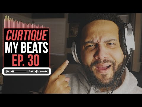 Beat Critiques! Reacting To YouTube Music Producer Beats | CURTIQUE MY BEATS (EP 30)