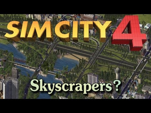 Sim City 4- How to get Skyscrapers/Building Large Cities