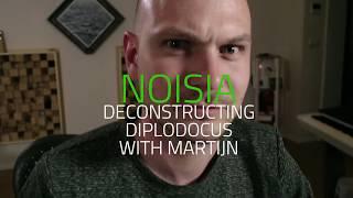Noisia - Deconstructing Diplodocus with Martijn