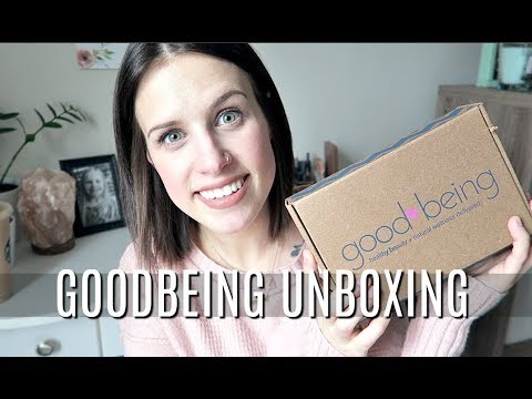 MARCH GOODBEING UNBOXING | NONTOXIC, GREEN BEAUTY