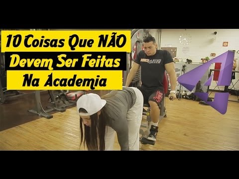 10 Coisas que nunca devem ser feitas na academia (Vídeo com Nathalia Santoro, Felipe Franco e Renan Corrêa)