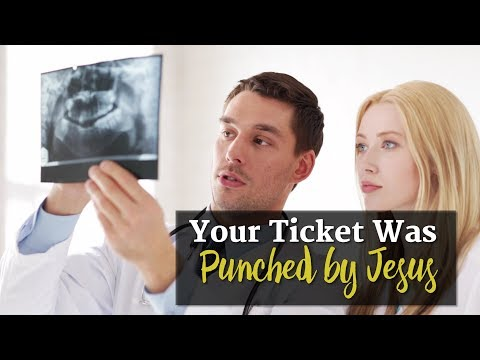 Your Ticket Was Punched by Jesus
