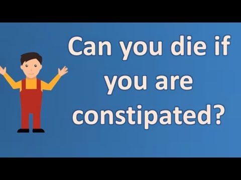 Can you die if you are constipated ? | Top and Best Health Channel