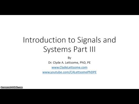 Introduction to Signals and Systems Part III