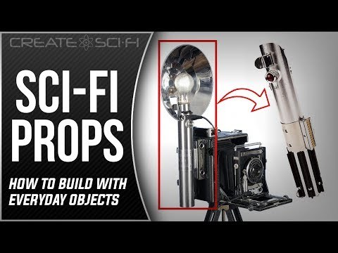 How To Make Sci-Fi Props Sourcing Everyday Objects