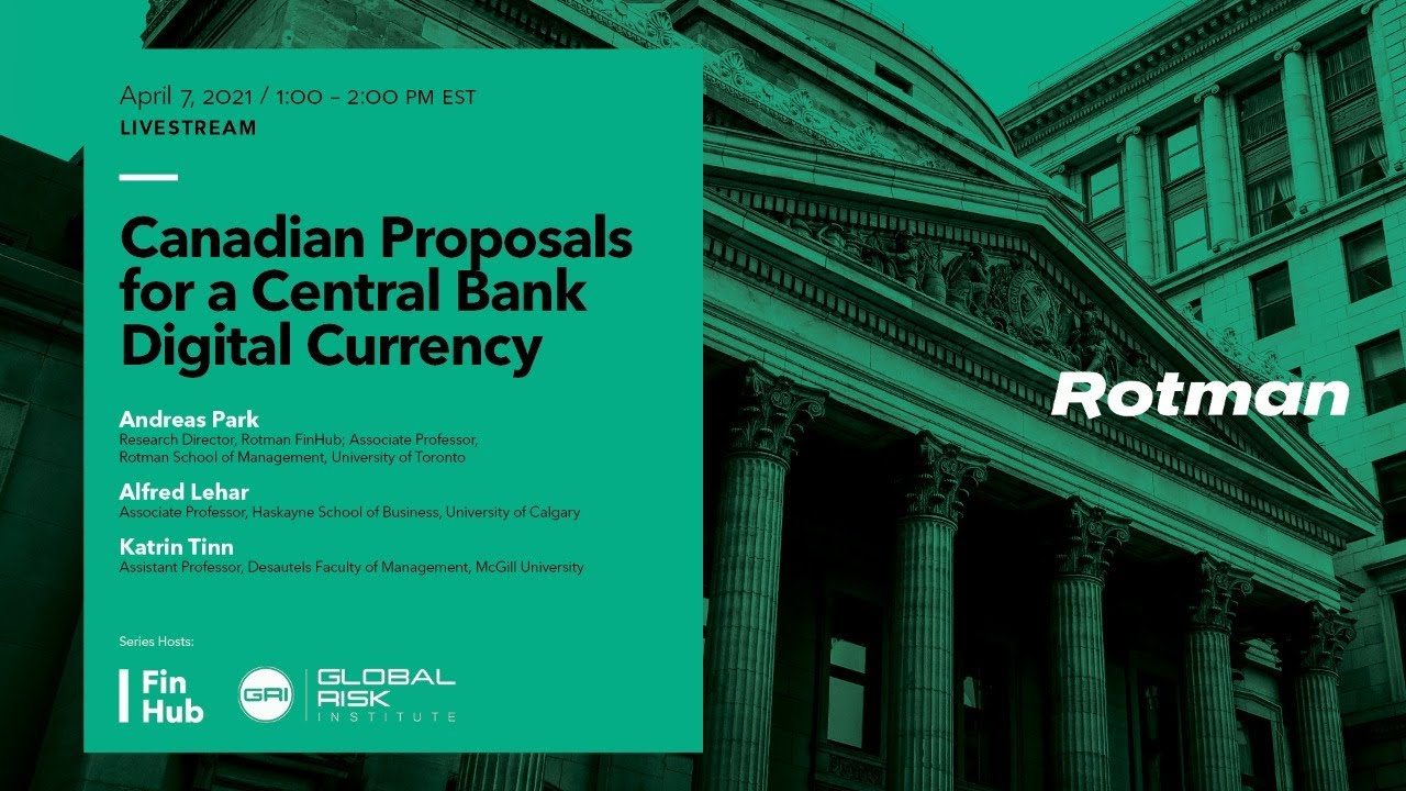 """Experts Discuss """"Canadian Proposals for a Central Bank Digital Currency"""""""