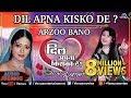 Dil Apna Kisko De Full Songs Jukebox Arzoo Bano Audio Jukebo