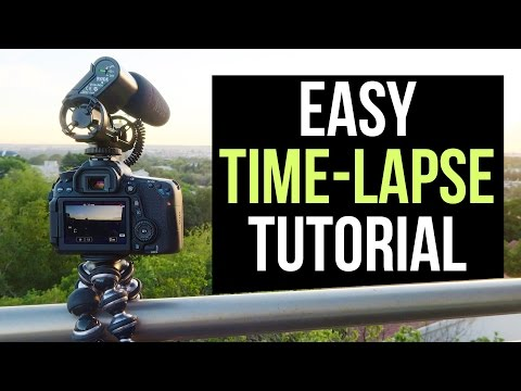 Easy Time Lapse Video Tutorial —  How To Make a Timelapse Video with DSLR