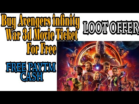 Buy Avengers : Infinity War 3d Movie Tickets For Free !! Paytm Hero