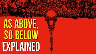 AS ABOVE, SO BELOW (Explained)