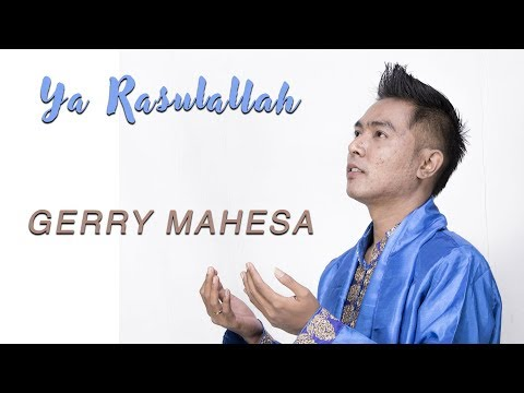 Gerry Mahesa Ya Rasulallah