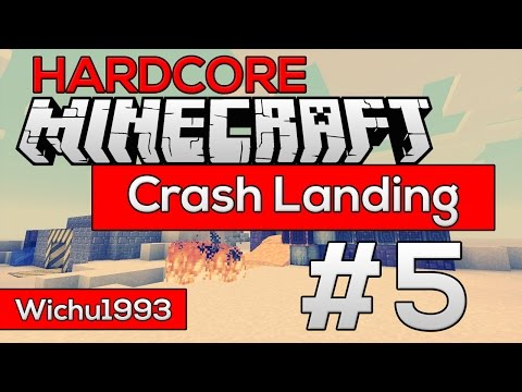 Minecraft HARDCORE Crash Landing FTB #5 - Problemy z seared brick