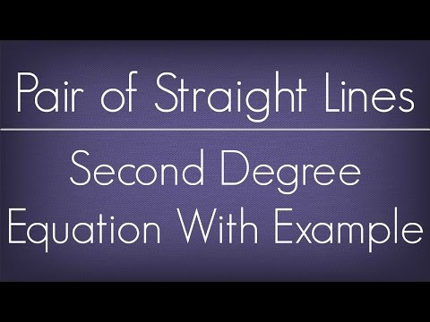 Introduction To Second Degree Equation With Example l Pair Of Straight Lines l Maths Geometry