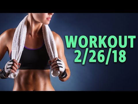 Workout 2-26-18