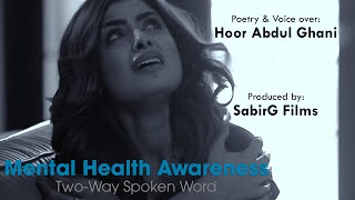 Mental Health Awareness | Two-Way Spoken Word