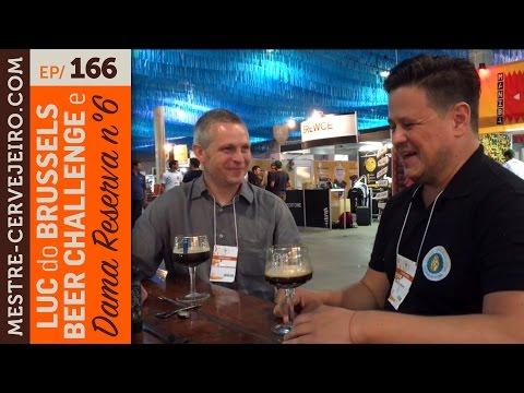 Luc do Brussels Beer Challenge e Dama Reserva nº 6 - Episódio 166