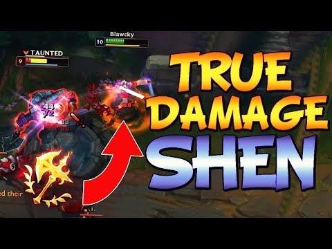 TRUE DAMAGE SHEN BROKEN, BEATS SHEN COUNTERS!!! - League Of Legends