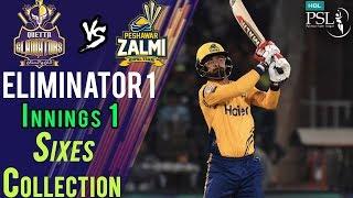 Peshawar Zalmi  Sixes   Peshawar Zalmi Vs Quetta Gladiators    Eliminator 1   20 Mar   HBL PSL 2018