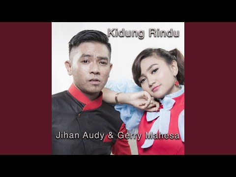 Jihan Audy Kidung Rindu (feat. Gerry Mahesa)