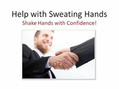 Help with Sweating Hands -- Shake Hands with Confidence!
