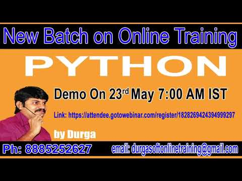 Python OnlineTraining Demo On 23rd May 7:00 AM IST by Durga Sir