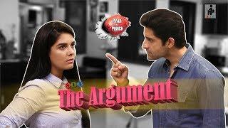 SIT | PKP | THE ARGUMENT | S1E23 | Pooja Gor | Pracheen Chauhan